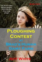 Ploughing Contest at Brad's Human Dairy Farm