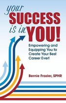 Your Success is in YOU!