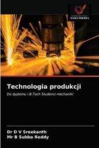 Technologia produkcji