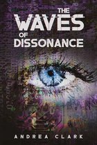 The Waves of Dissonance