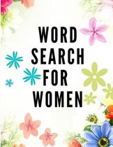 Word Search for Women: 100 Large-Print Puzzles (Large Print Word Search Books for Adults) Word Search Puzzle Book for Women, Girls, Moms - Be