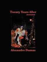 Twenty Years After Annotated