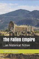 The Fallen Empire: ...an historical fiction
