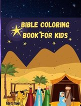 Bible coloring book for kids: Amazing new coloring book for kids age 4-8 & 8-12