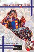 Liberian Society in Focus