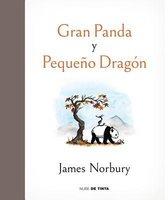 Gran panda y pequeno dragon / Big Panda and Tiny Dragon