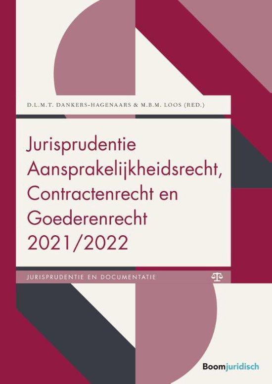 Boek cover Jurisprudentie Aansprakelijkheidsrecht, Contractenrecht en Goederenrecht 2021/2022 van D.L.M.T. Dankers-Hagenaars (Paperback)