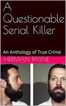 Omslag A Questionable Serial Killer