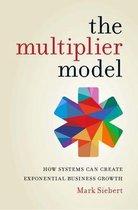 Boek cover The Multiplier Model van Mark Sibert