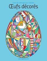 Livre de Coloriage Pour Adultes Oeufs D cor s 1