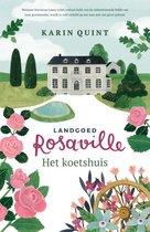Landgoed Rosaville 1 -   Het koetshuis