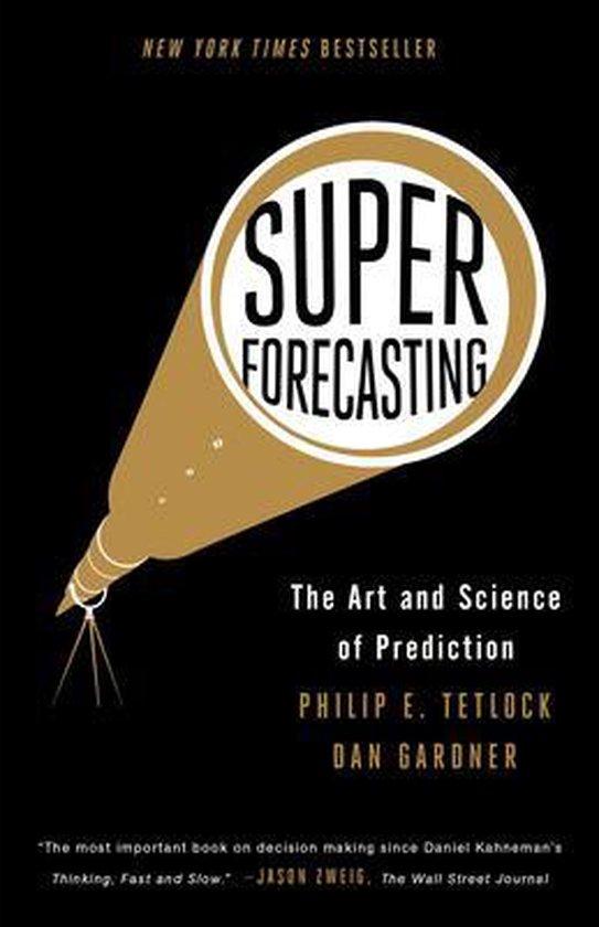 Boek cover Superforecasting van Philip E. Tetlock (Paperback)
