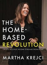 The Home-Based Revolution