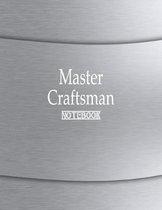 Master Craftsman Notebook