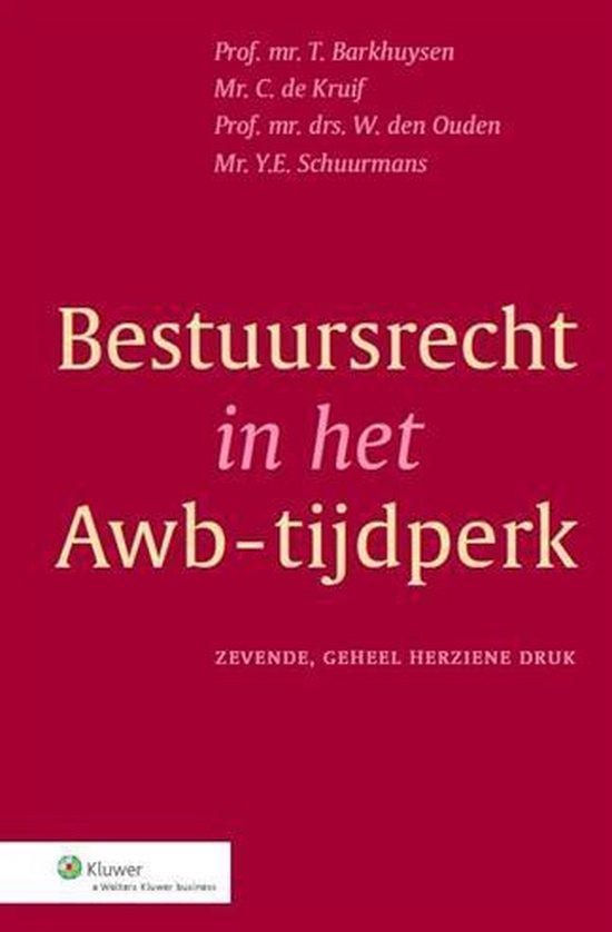 Boek cover Bestuursrecht in het Awb-tijdperk van T. Barkhuysen (Hardcover)