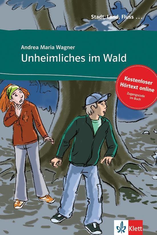 Stadt, Land, Fluss... - Unheimliches im Wald (A1) Buch + access online Hörtexte