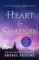 Heart & Shadow: The Valkyrie Duology
