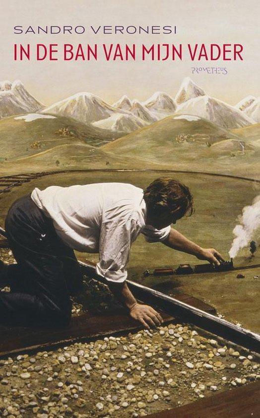 In de ban van mijn vader - Sandro Veronesi | Readingchampions.org.uk