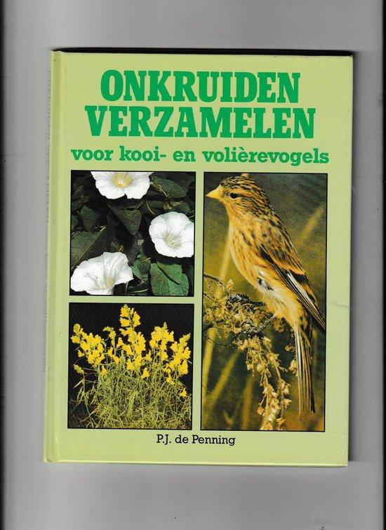 Onkruiden verzamelen kooi volierevogels - Penning pdf epub