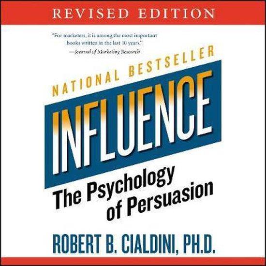 Boek cover Influence van Robert B Cialdini Phd (Onbekend)