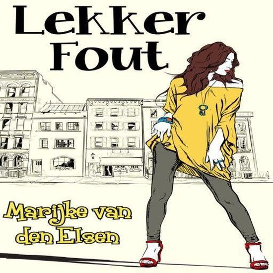 Lekker fout - Marijke van den Elsen |