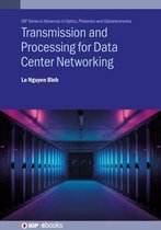 Transmission and Processing for Data Center Networking