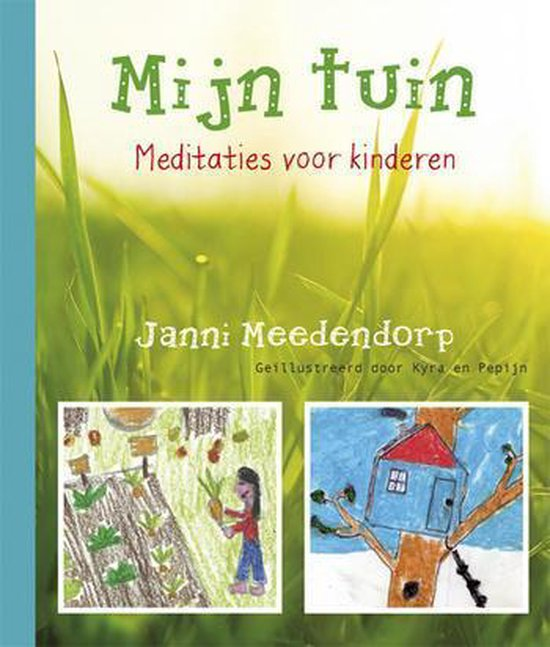 Mijn tuin - Janni Meedendorp | Fthsonline.com
