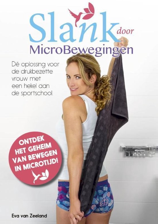 Slank door microbewegingen - Eva van Zeeland pdf epub