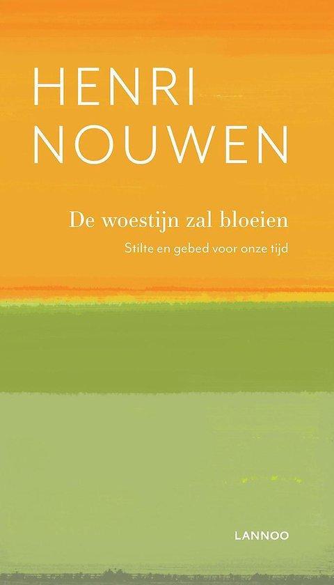 De woestijn zal bloeien - Henri Nouwen |