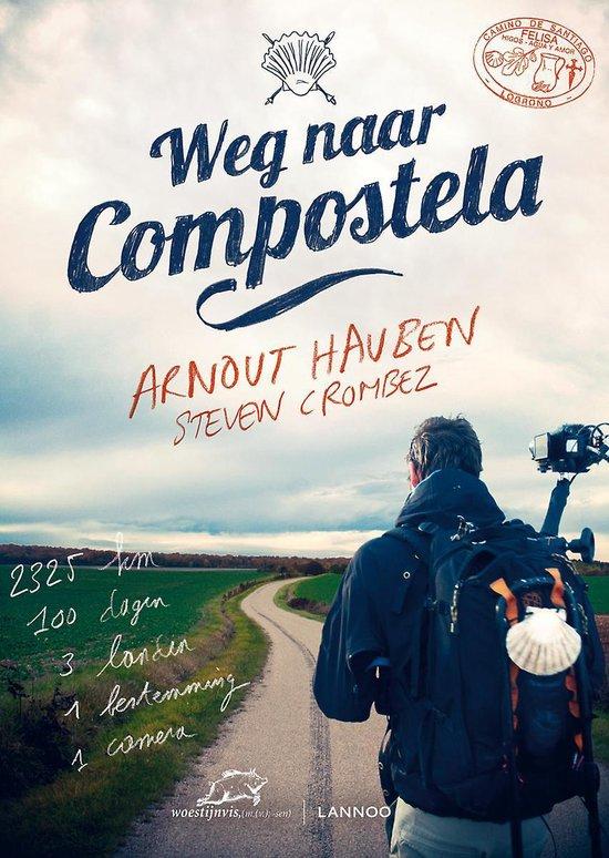 Weg naar Compostela - Arnout Hauben |