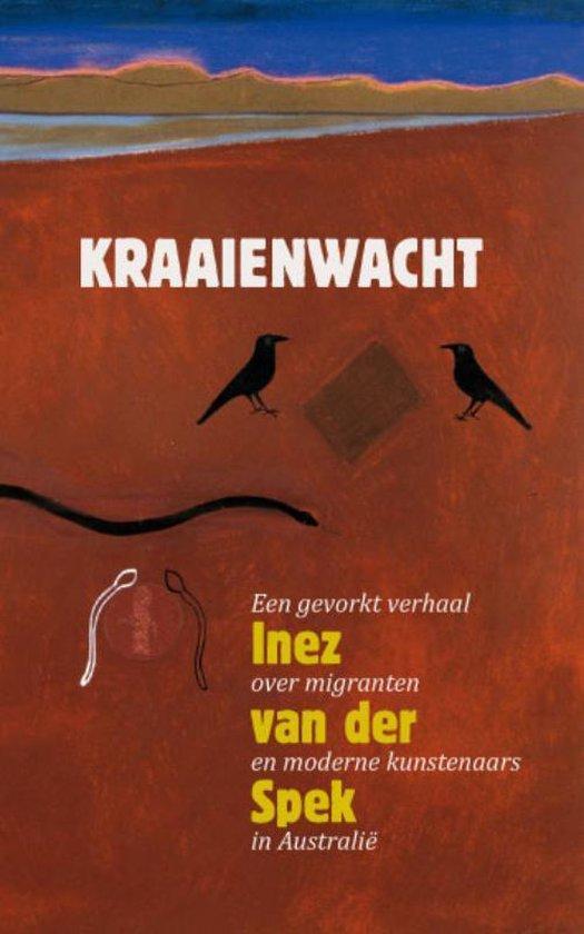 Kraaienwacht - Inez van der Spek pdf epub