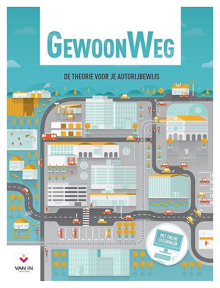 THEORIE VOOR JE AUTORIJBEWIJS MET GEWOONWEG, DE - Wees Wegwijs