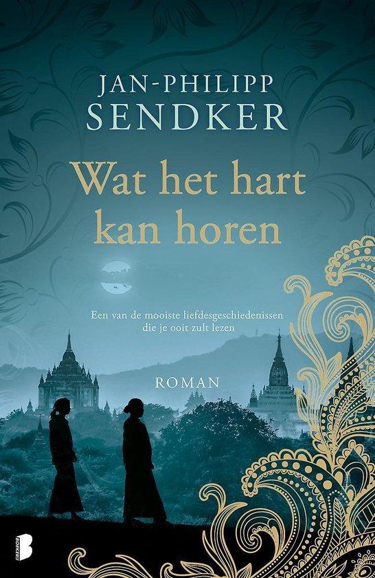 Wat het hart kan horen - Jan-Philipp Sendker |
