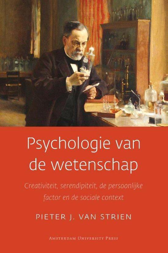 Psychologie van de wetenschap - Pieter van Strien |