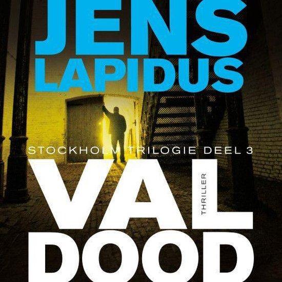 Stockholm Noir-Trilogie 3 - Val dood - Jens Lapidus |