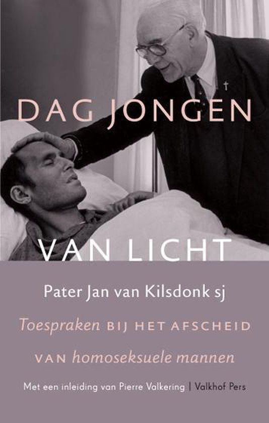 Dag jongen van licht - Pater Jan van Kilsdonk pdf epub