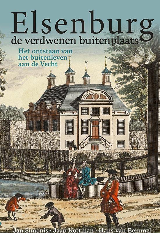 Elsenburg, de verdwenen buitenplaats - Jan Simonis  