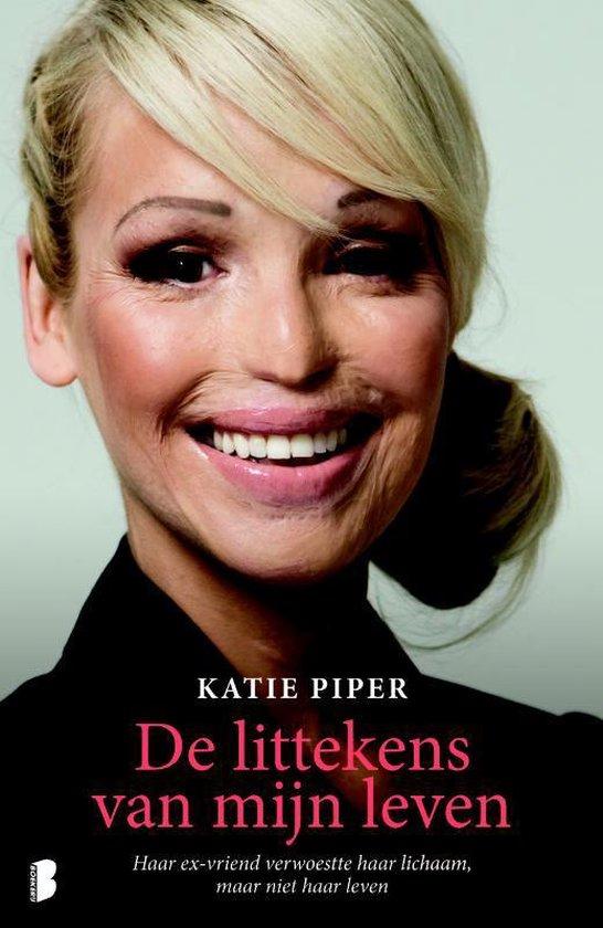 Cover van het boek 'De littekens van mijn leven' van Katie Piper