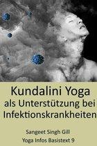 Kundalini Yoga als Unterstützung bei Infektionskrankheiten