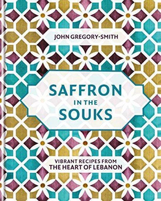 Boek cover Saffron in the Souks van John Gregory-Smith (Onbekend)