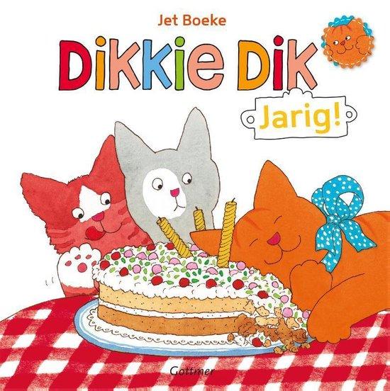 Dikkie Dik - Jarig! - Jet Boeke |