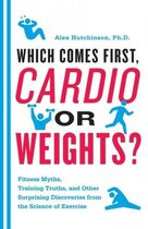 Cardio or Weights? Which Comes First