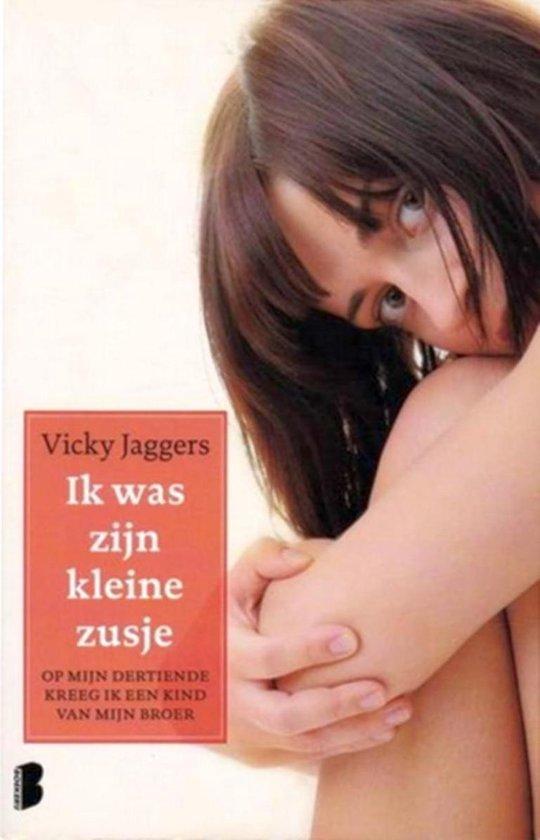 ik was zijn kleine zusje / druk Heruitgave - Vicky Jaggers pdf epub