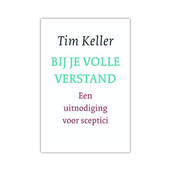 Bij je volle verstand - Tim Keller  