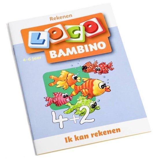Bambino Loco 4-6 jaar Ik kan rekenen - Schrijver pdf epub