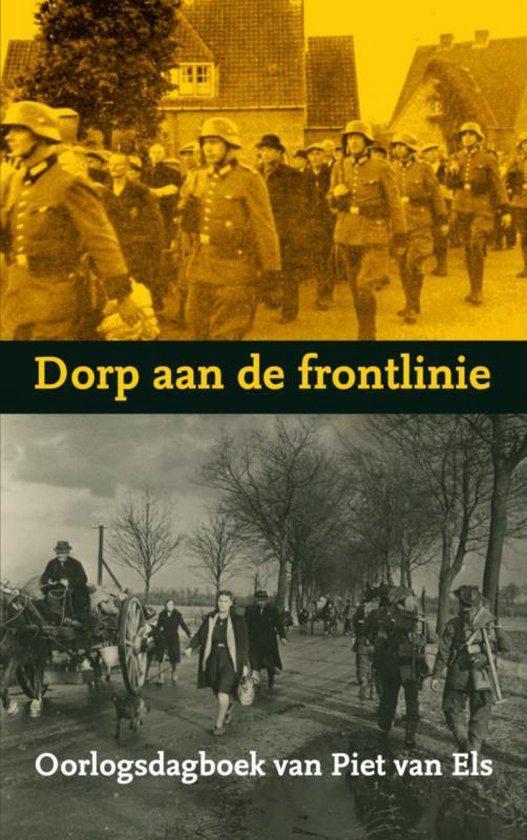 Dorp aan de frontlinie - Piet van Els |