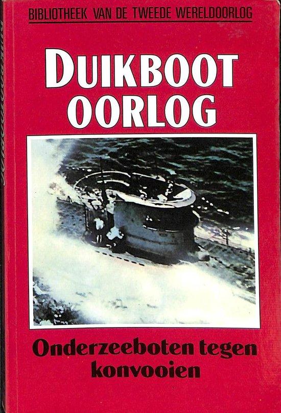 Duikbootoorlog. Onderzeeboten tegen konvooien - David Mason |