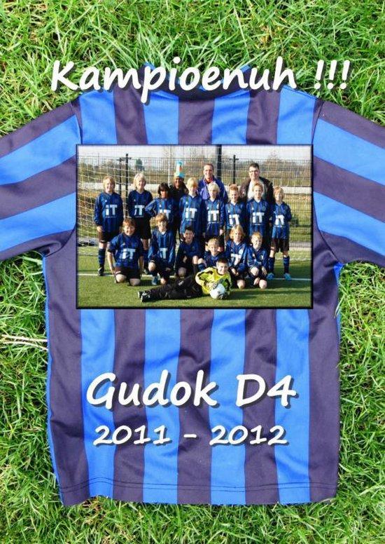Boek cover Gudok D4 2011-2012 KAMPIOENUH!!! van Kees Lintermans (Paperback)