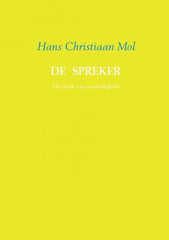 De spreker - Hans Christiaan Mol |