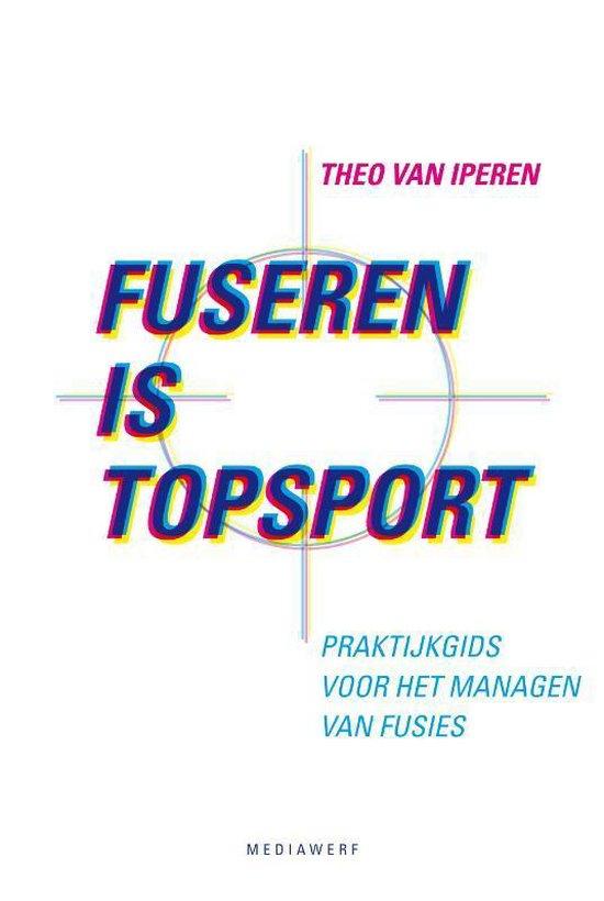 Fuseren is topsport - Theo van Iperen |